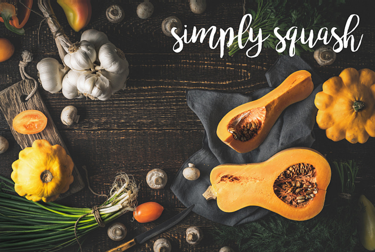 Simply Squash | Chef & Shower Blog | Chef & Shower | Kitchen and bath blog